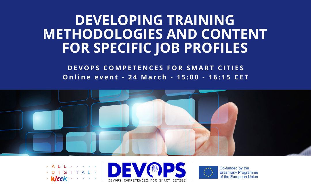 "All Digital Week 2021 – ""Developing training methodologies and content for specific job profiles"" Webinar – 24 March 2021 (15:00 – 16:15) (CET)"
