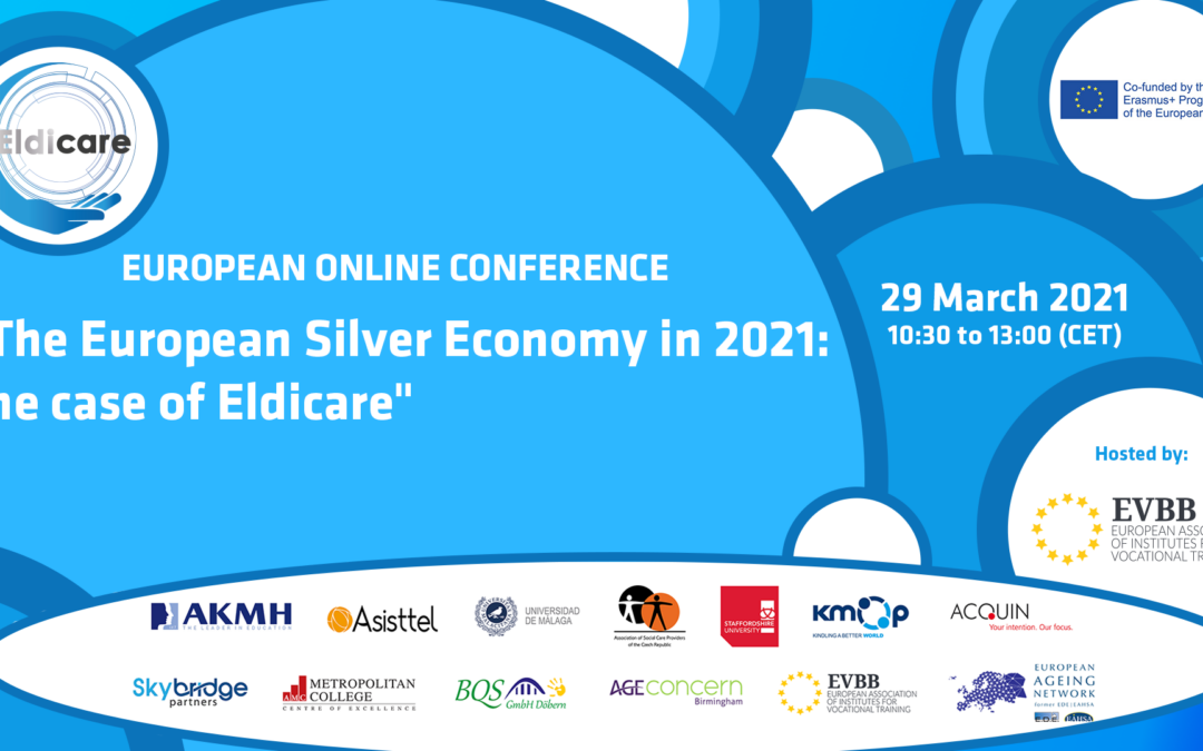 "Online European Conference: ""The European Silver Economy in 2021: the case of Eldicare"" (29 March 2021)"